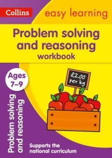 Problem Solving and Reasoning Workbook Ages 7-9 : Ideal for Home Learning