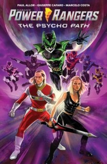 Saban's Power Rangers Original Graphic Novel: The Psycho Path by Paul Allor