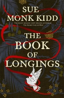 The Book of Longings : From the author of the international bestseller THE SECRET LIFE OF BEES
