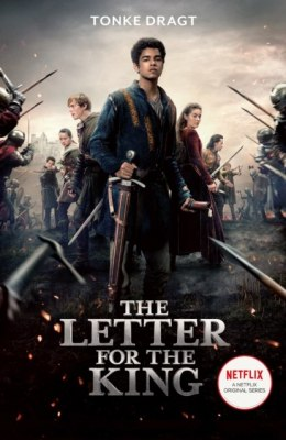 The Letter for the King (Netflix Tie-in) by Tonke Dragt