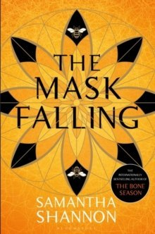 The Mask Falling by Shannon Samantha Shannon