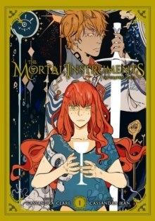 The Mortal Instruments: The Graphic Novel, Vol. 1 by Cassandra Clare