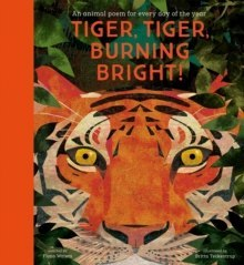 Tiger, Tiger, Burning Bright! - An Animal Poem for Every Day of the Year : National Trust by Fiona Waters