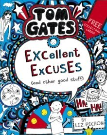 Tom Gates: Excellent Excuses (And Other Good Stuff : 2