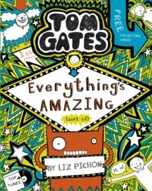 Tom Gates: Everything's Amazing (sort of) : 3