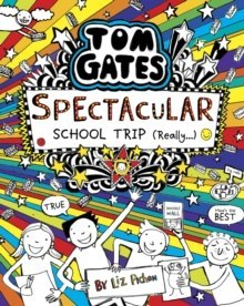 Tom Gates: Spectacular School Trip (Really.) : 17