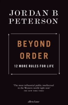 Beyond Order by Jordan B. Peterson