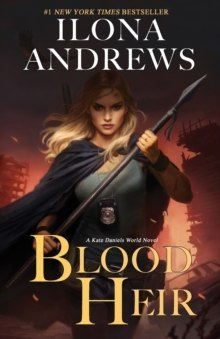 Blood Heir : 1 by Ilona Andrews