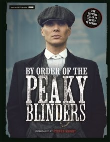 By Order of the Peaky Blinders by Matt Allen
