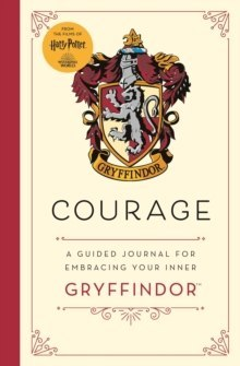 Harry Potter: Courage : A guided journal for cultivating your inner Gryffindor