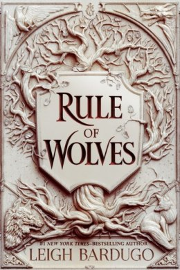 Rule of Wolves : 2 by Leigh Bardugo