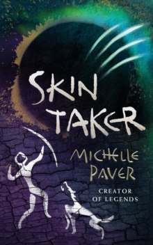 Skin Taker by Paver Michelle Paver