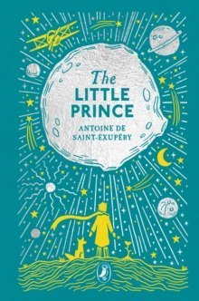 The Little Prince : Puffin Clothbound Classics