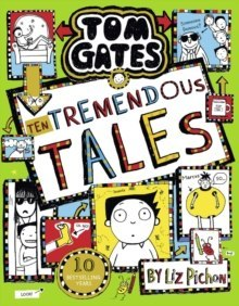 Tom Gates 18: Ten Tremendous Tales (HB) : 18