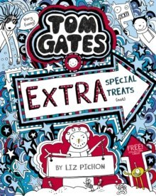 Tom Gates: Extra Special Treats (not) : 6