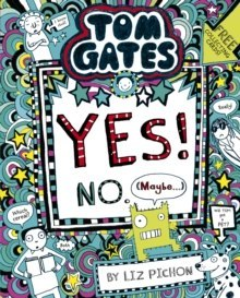 Tom Gates: Tom Gates:Yes! No. (Maybe...) : 8