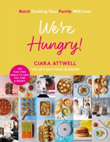 We're Hungry! by Ciara Attwell