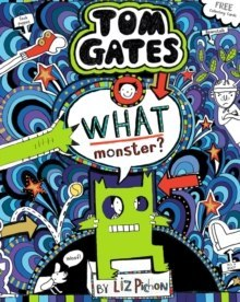 What Monster? (Tom Gates #15) (PB) : 15