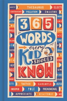 365 Words Every Kid Should Know by Lauren Holowaty, Martina Motzo