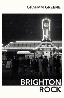 Brighton Rock by Graham Greene, J.M. Coetzee