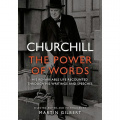 Churchill: The Power of Words by Sir Winston S. Churchill