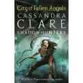 City of Fallen Angels (The Mortal Instruments, Book 4)