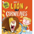 There's a Lion in My Cornflakes by Michelle Robinson