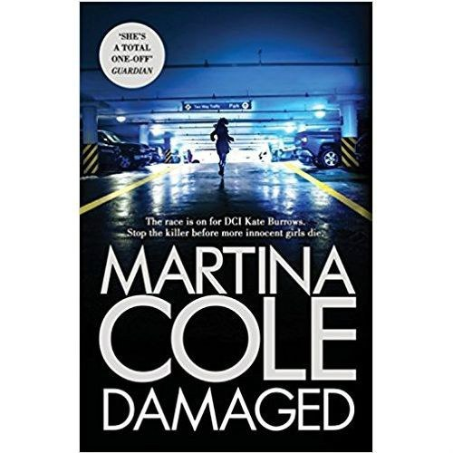 Damaged : The brand new serial killer thriller from the No. 1 bestselling author by Martina Cole