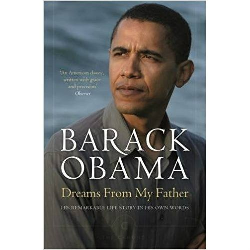 Dreams From My Father : A Story of Race and Inheritance by Barack Obama