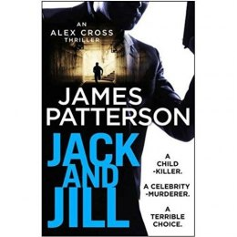 Jack and Jill : (Alex Cross 3) by James Patterson