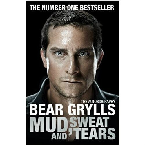 Mud, Sweat and Tears by Bear Grylls