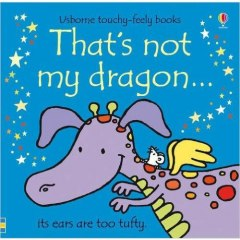 That's Not My Dragon by Fiona Watt