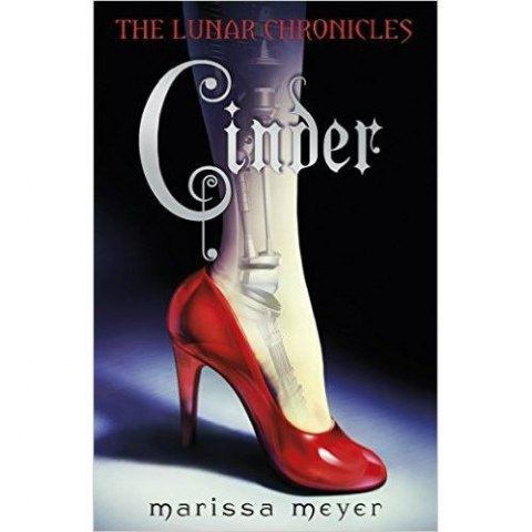 Cinder by Marissa Meyer ( The Lunar Chronicles BOOK 1)
