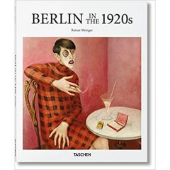 Berlin in the 1920s by Rainer Taschen, Rainer Metzger
