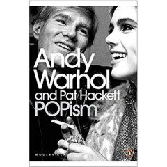 POPism by Andy Warhol, Pat Hackett