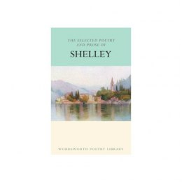 The Selected Poetry by Percy Bysshe Shelley