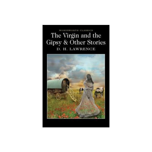 The Virgin and The Gipsy & Other Stories by D.H. Lawrence