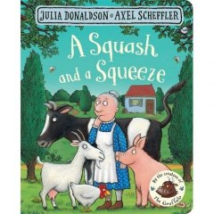 A Squash and a Squeeze Julia Donaldson