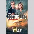 Doctor Who: Deep Time by Trevor Baxendale