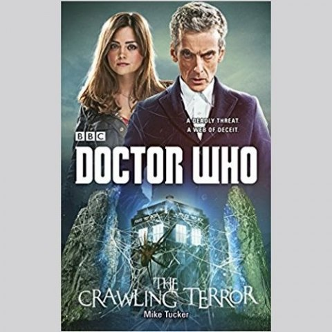 Doctor Who: The Crawling Terror by Mike Tucker