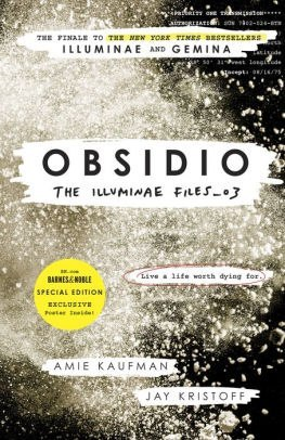 Obsidio - the Illuminae files part 3 by Amie Kaufman, Jay Kristoff