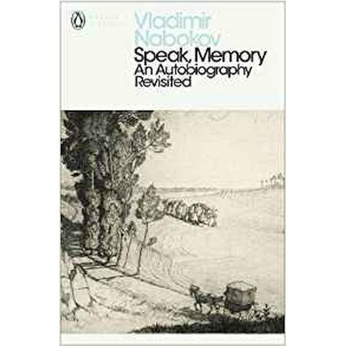 Speak, Memory: An Autobiography Revisited by Vladimir Nabokov