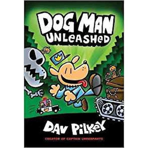The Adventures of Dog Man 2: Unleashed : 2 by Dav Pilkey