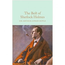 The Best of Sherlock Holmes by Arthur Conan Doyle