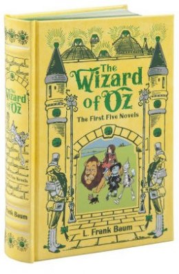 Wizard of Oz (Barnes & Noble Omnibus Leatherbound Classics) : The First Five Novels by L.Frank Baum