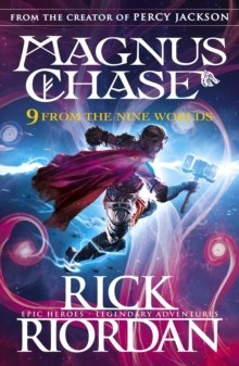9 From the Nine Worlds : Magnus Chase and the Gods of Asgard by Rick Riordan