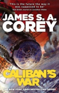 Caliban's War : Book 2 of the Expanse by James S.A. Corey