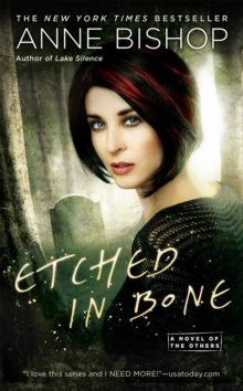 Etched In Bone : A Novel of the Others by Anne Bishop