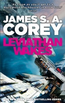 Leviathan Wakes : Book 1 of the Expanse by James S.A. Corey
