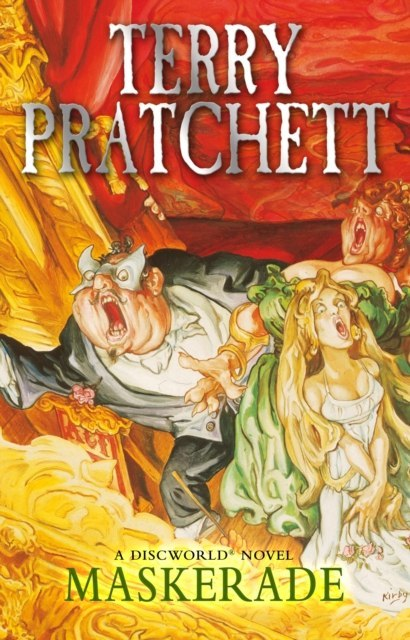 Maskerade : (Discworld Novel 18) by Terry Pratchett